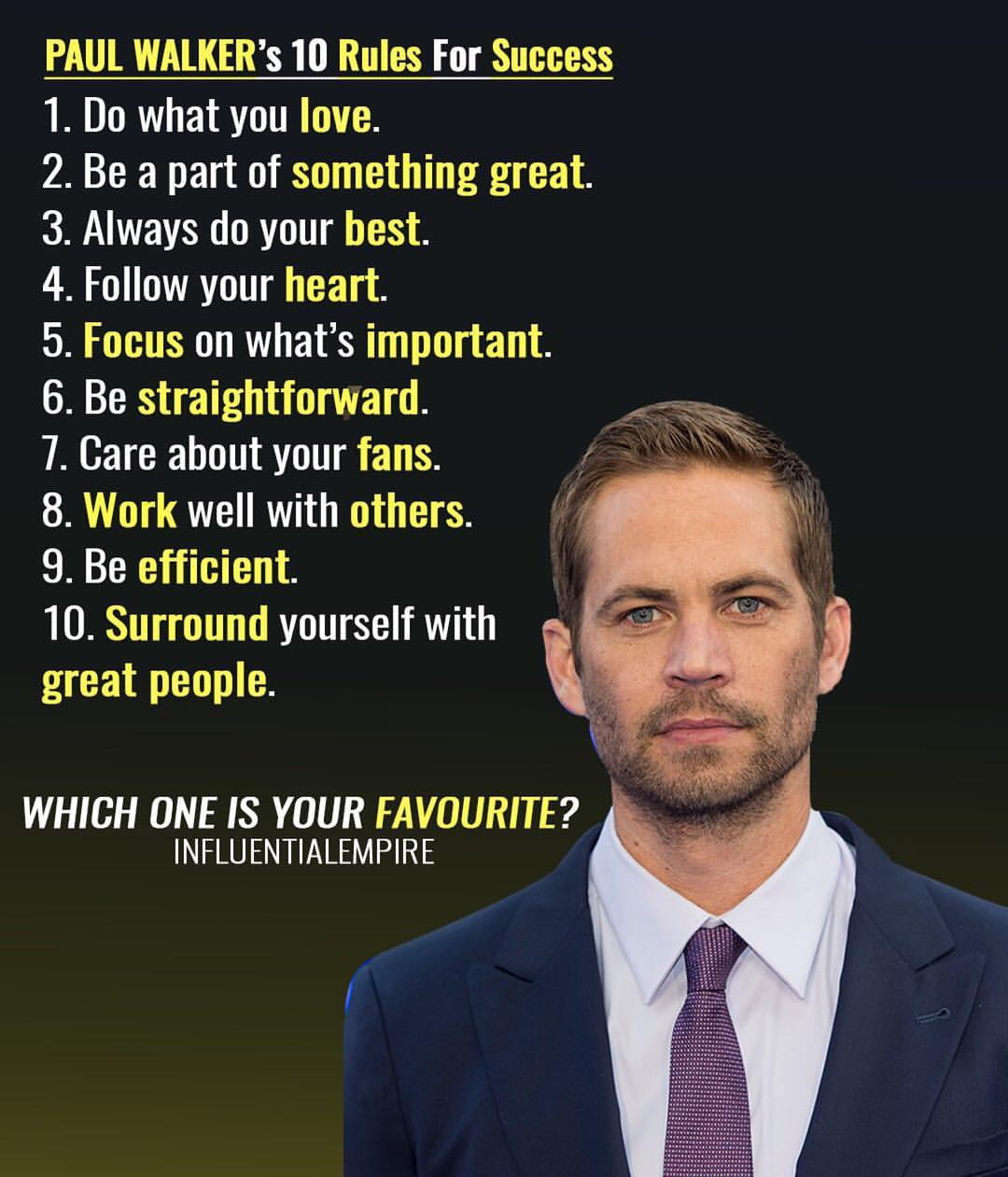 PAUL WALKER 10 Rules For Success